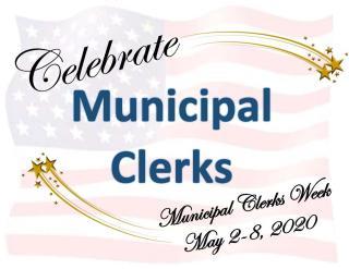 Celebrate Municipal Clerks Week